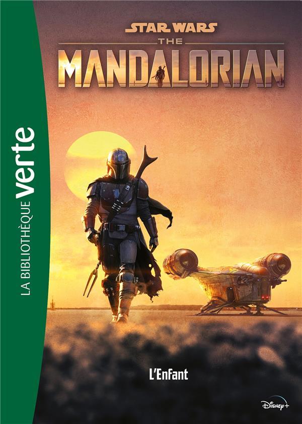 Star Wars - the mandalorian T.1 ; l'enfant