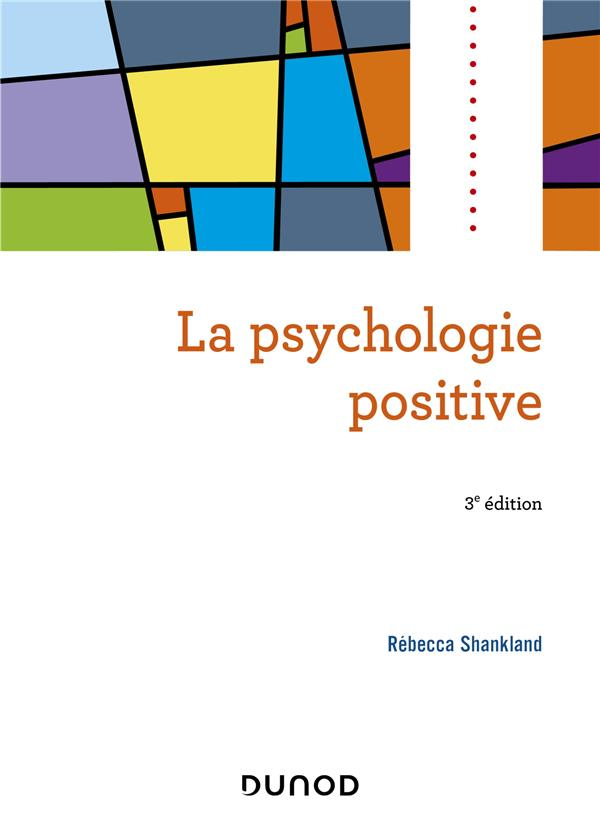 La psychologie positive (3e édition)