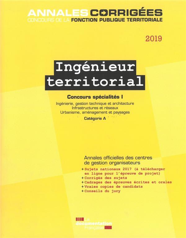 Ingénieur territorial, concours spécialités I ; concours externe, interne, 3e concours, catégorie A (édition 2019)