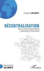 Vente Livre Numérique : Décentralisation  - François Hulbert