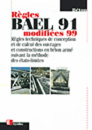 Regles bael 91 modifiees 99 - regles techniques de conception et de calcul des ouvrages et construct