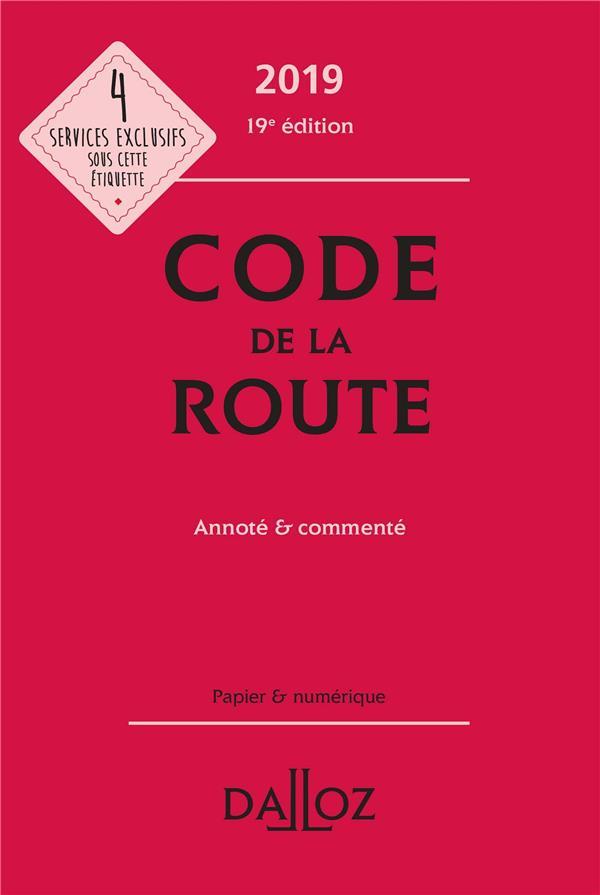 Code de la route annoté & commenté (édition 2019) (19e édition)