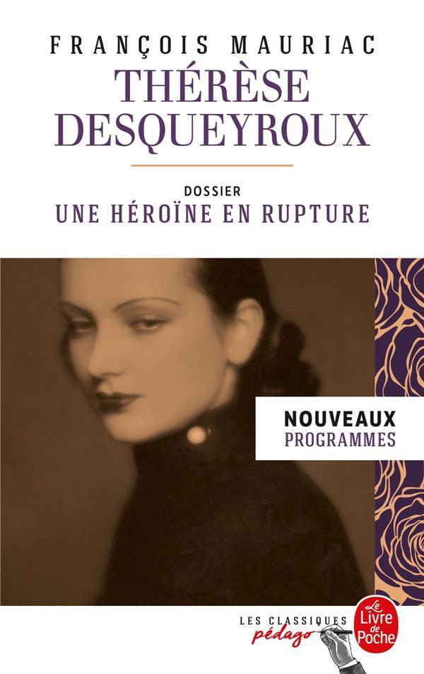 Thérèse Desqueyroux ; dossier : une héroïne en rupture