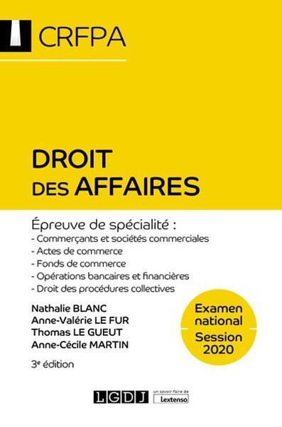 Droit des affaires ; CRFPA : examen national Session 2020, épreuve de specialité (3e édition)