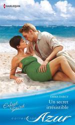 Vente Livre Numérique : Un secret irrésistible  - Emma Darcy