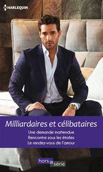Vente Livre Numérique : Milliardaires et célibataires  - Melissa McClone - Trish Wylie - Ally Blake