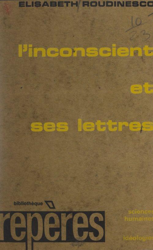 L'inconscient et ses lettres