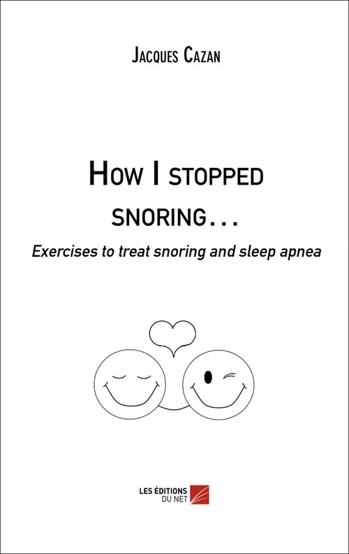 Vente EBooks : How I stopped snoring...  - Jacques Cazan