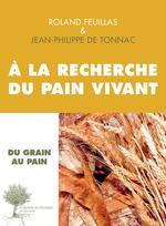 Couverture de A La Recherche Du Pain Vivant