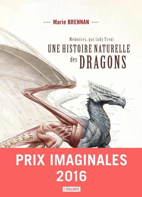 Mémoires, par Lady Trent t.1; une histoire naturelle des dragons