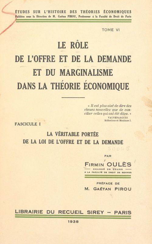Le rôle de l'offre et de la demande et du marginalisme dans la théorie économique (6)