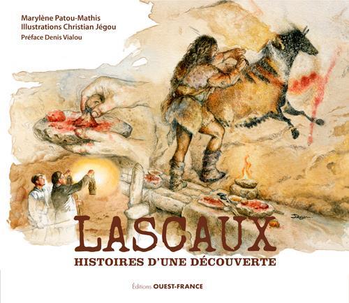 Lascaux, histoires d'une découverte