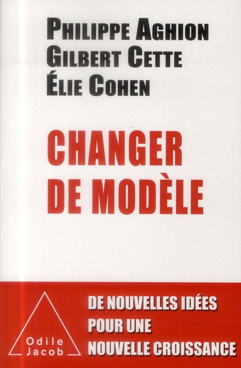 Changer de modèle ; pour une autre politique