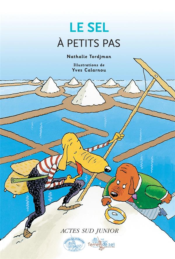 A Petits Pas; Le Sel