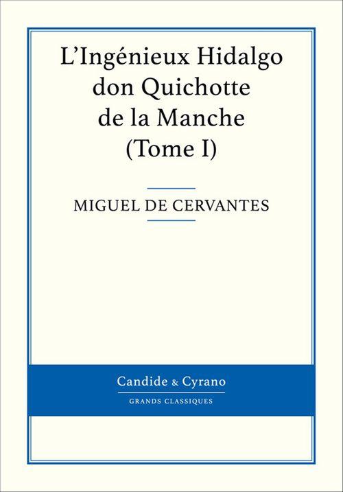 L'ingénieux Hidalgo ; don Quichotte de la Manche t.1