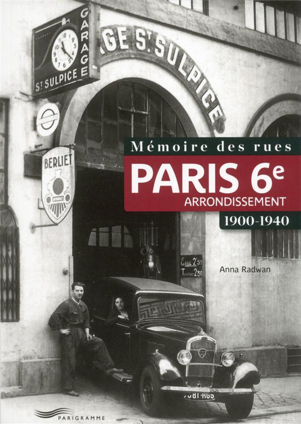 Mémoire des rues ; Paris 6e arrondissement ; 1900-1940
