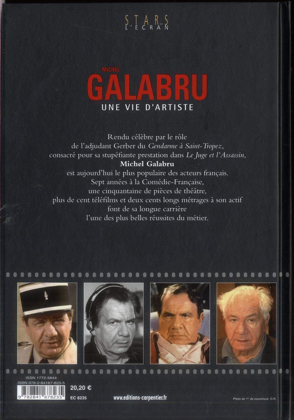 Michel Galabru ; une vie d'artiste