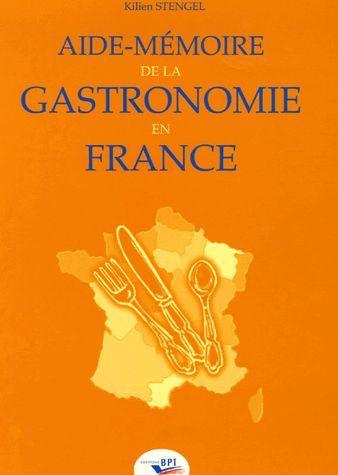 Aide-mémoire de la gastronomie en France