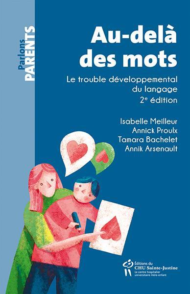 Au-delà des mots ; le trouble développemental du langage (édition 2020)