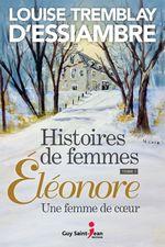Vente Livre Numérique : Histoires de femmes, tome 1  - Louise Tremblay d'Essiambre