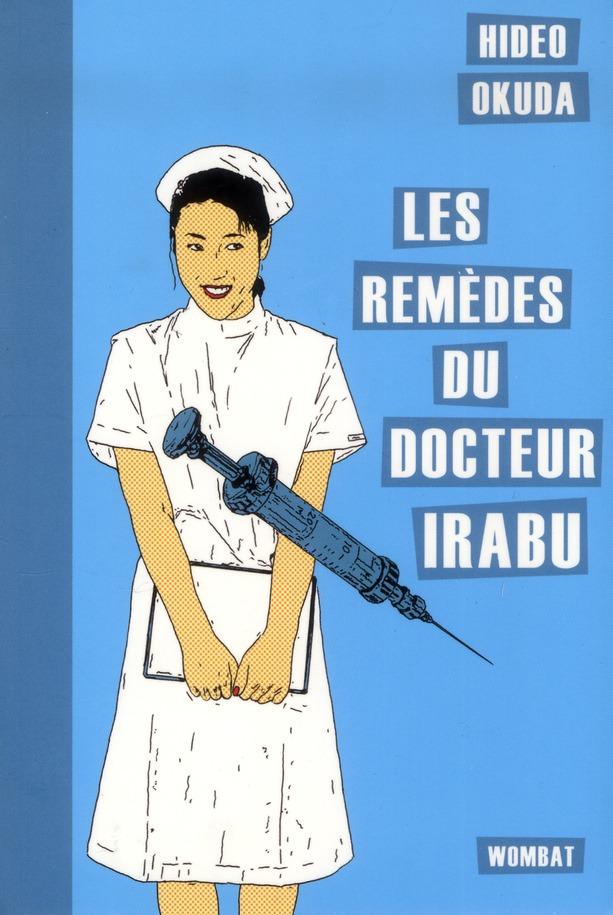 Les Remedes Du Docteur Irabu