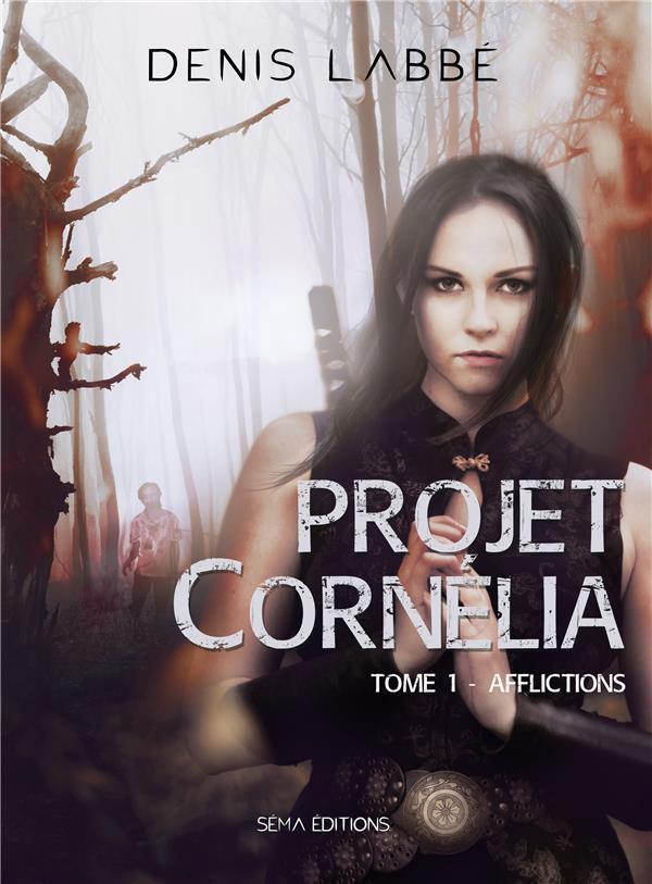 Projet Cornélia t.1 ; afflictions