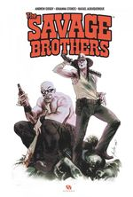 The savage brothers  - Rafael Albuquerque - Andrew Cosby - Johanna Stokes - Cosby