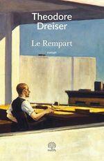 Vente Livre Numérique : Le rempart  - Theodore Dreiser