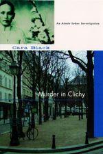 Vente Livre Numérique : Murder in Clichy  - Cara Black