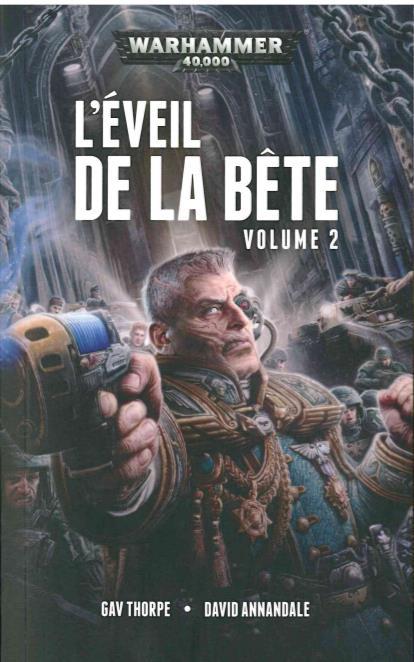 Warhammer 40.000 ; l'éveil de la bête t.2