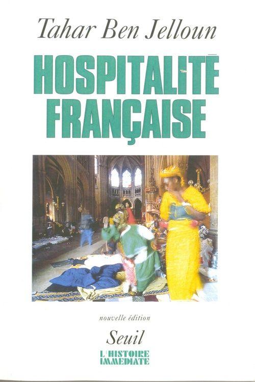 Hospitalité française ; racisme et immigration maghrebine