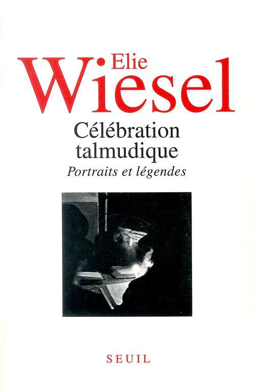 Célébration talmudique. Portraits et légendes