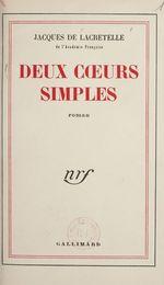Deux coeurs simples  - Lacretelle Jacques D - Jacques de Lacretelle