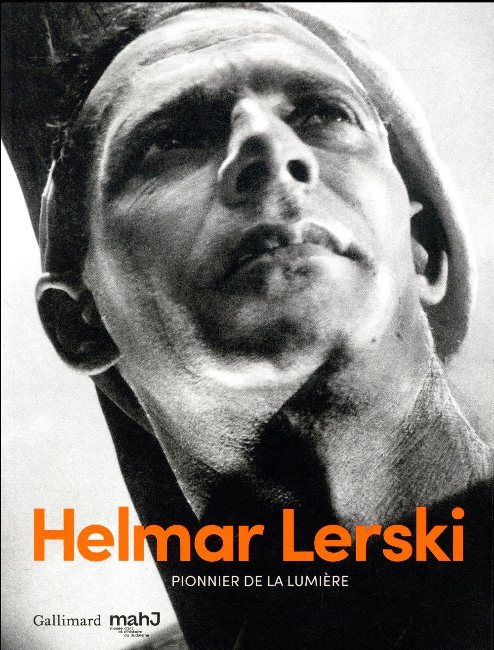 Helmar Lerski ; pionnier de la lumière