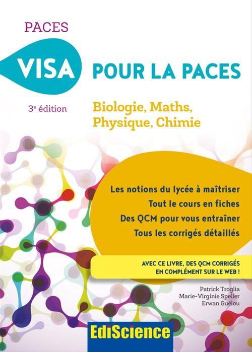 Visa pour la PACES ; biologie, maths, physique, chimie