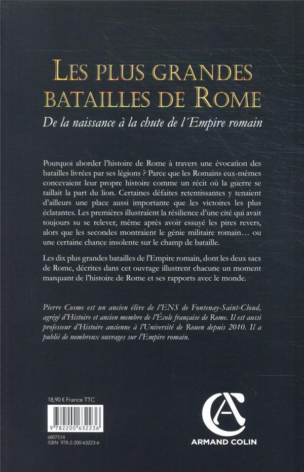 Les plus grandes batailles de Rome ; de la naissance à la chute de l'Empire romain