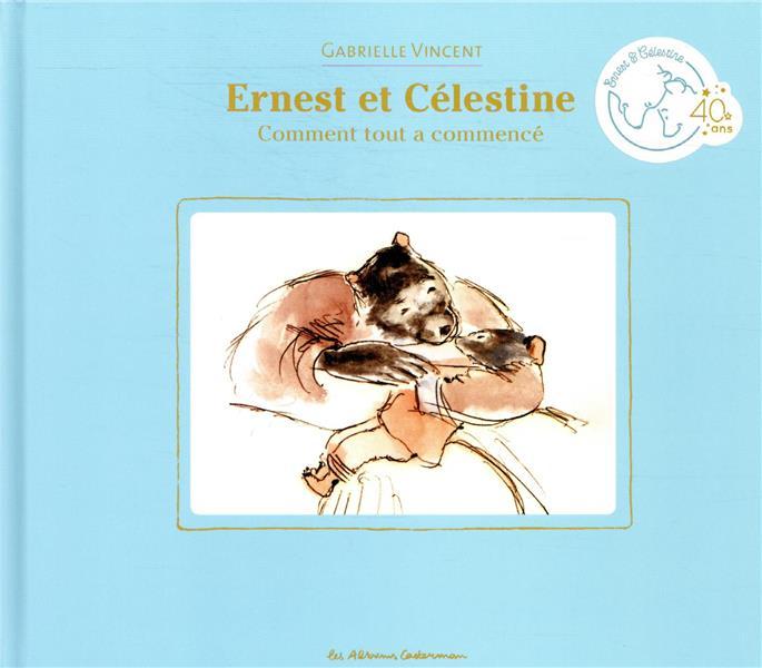 Ernest et Célestine ; comment tout a commencé