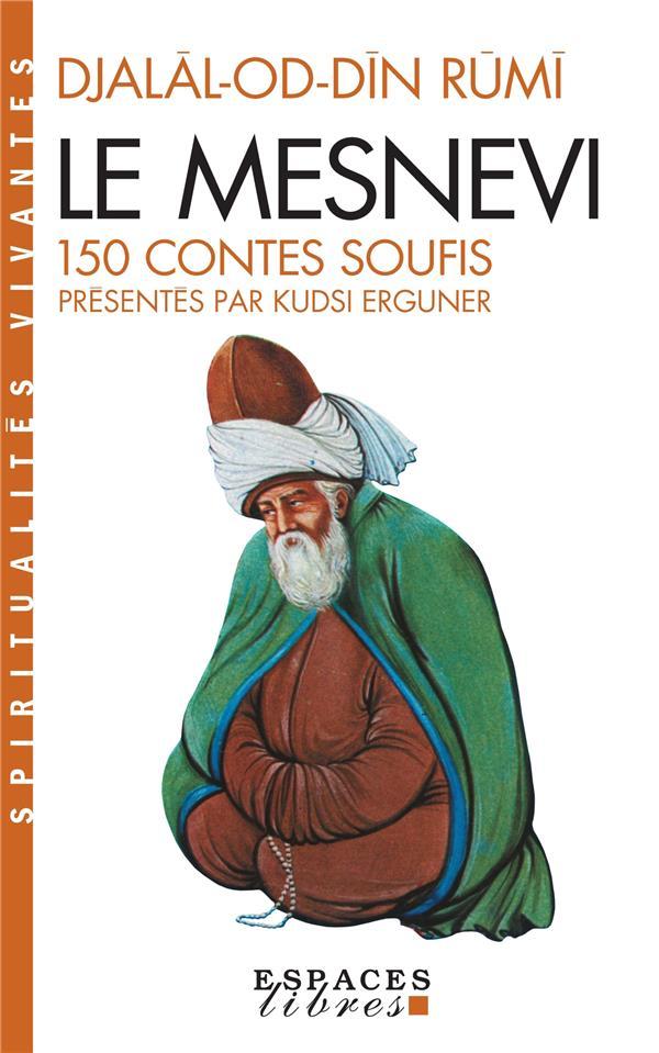 Le mesnevi ; 150 contes soufis