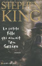 Vente Livre Numérique : La Petite fille qui aimait Tom Gordon  - Stephen King