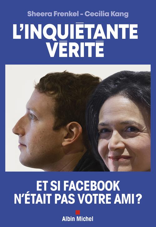 L'inquiétante vérité : et si Facebook n'était pas votre ami ?