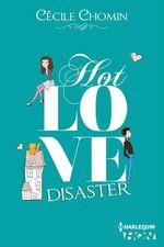 Vente Livre Numérique : Hot Love Disaster  - Cécile Chomin