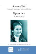 Vente EBooks : Speeches 2002-2007  - Simone Veil