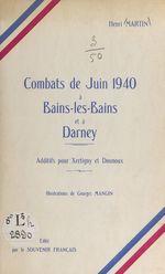 Combats de juin 1940, à Bains-les-Bains et à Darney