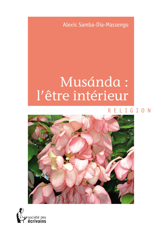 Musánda : l'être intérieur