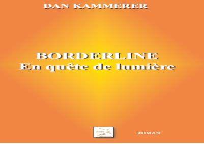 Borderline en quête de lumière