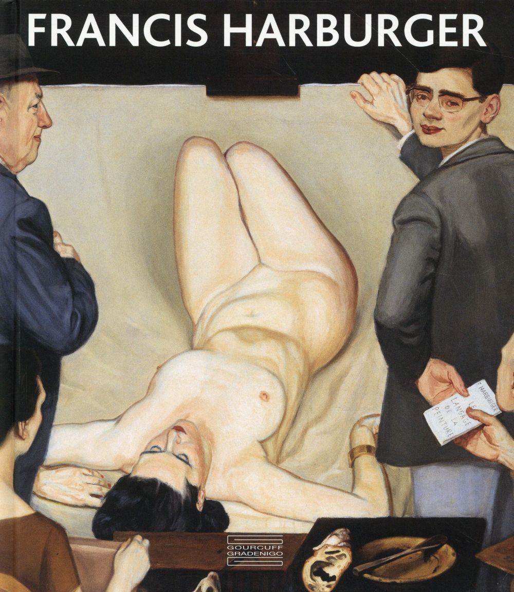Francis Harburger ; catalogue raisonné 1929>1998