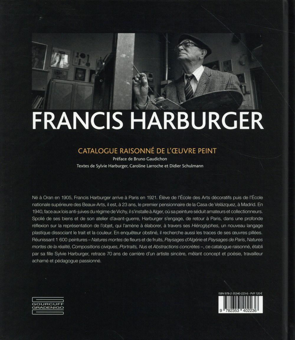 Francis Harburger ; catalogue raisonné 1929>1998