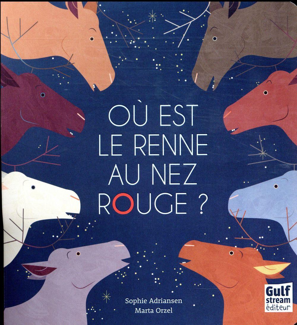 Où est le renne au nez rouge ?