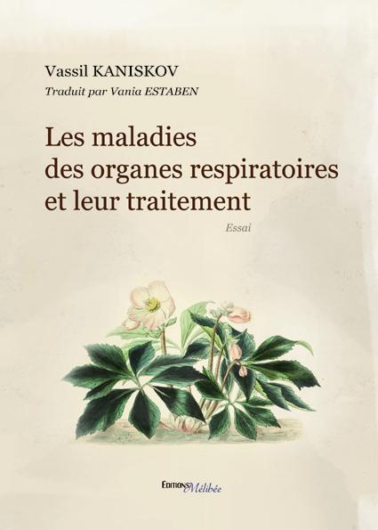 Les maladies des organes respiratoires et leur traitement