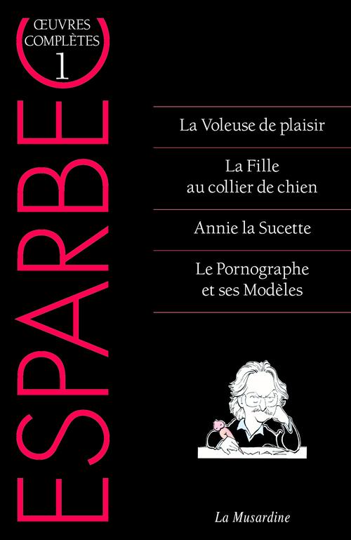 oeuvres complètes d'Esparbec t.1
